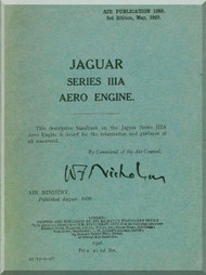 Armstrong Siddeley Jaguar Mk III A Aircraft Engine Maintenance Manual Instruction Book  ( English Language )  AP 1082 , 1928