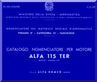 Alfa Romeo 115 TER Aircraft Engine Illustrated Parts Catalog  Manual  ( Italian Language )