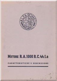 Alfa Romeo RA 1000 RC 44 I.a  Aircraft Engine Instruction Manual  - Caratteristiche e descrizioni ( Italian Language ) -