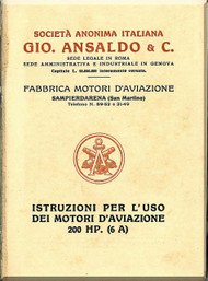 Ansaldo 200 HP  ( 6 A )  Aircraft Engine Operating  Manual - Istruzioni per L'uso  ( Italian Language )