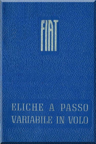 FIAT Aircraft Propeller Variable Pitch Maintenance Manual - Elica -