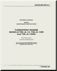 Allison T56-A-7B -10W   Aircraft Engine Maintenance Instructions  Manual  ( English Language ) 02B-5DD-6-2 - 1993