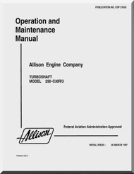 Allison 250 C-30 / R3  Aircraft Engine Maintenance Manual  ( English Language ) - 1977