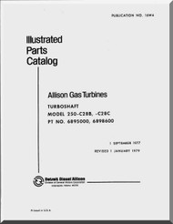 Allison 250 -C28 B -C Parts Catalog Manual  ( English Language ) -1979