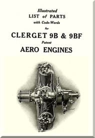 Clerget Blin 9B 9BF  Aircraft Engine Parts List Manual   ( English Language )