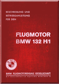 Bayerische Motorenwerke - BMW  132 H1  Aircraft Engine Overhaul Manual  ( German Language )