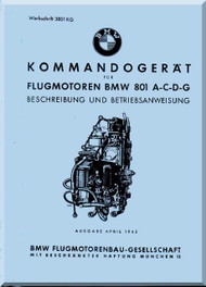 Bayerische Motorenwerke - BMW 801  Aircraft Engine Specification and Operating Instructions Manual  ( German Language ) -  Beschreibung und Betriebsanweisung