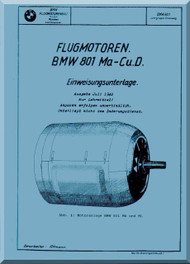 Bayerische Motorenwerke - BMW 801  Aircraft Engine Technical Educational Notes Manual  ( German Language ) -  Einweisungsunterlage