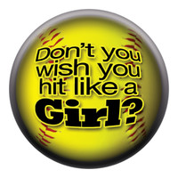 Don't You Wish You Hit Like a Girl? Circle Button
