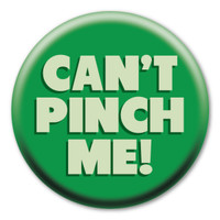 Can't Pinch Me Circle Button