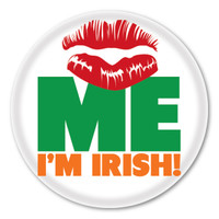 Kiss Me, I'm Irish Circle Button