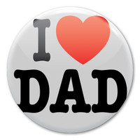 I Love Dad Circle Button