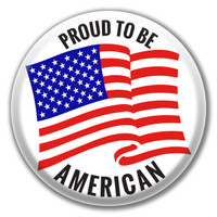 Proud to be American Button