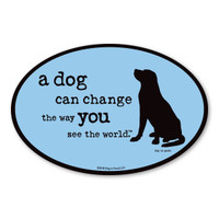 Dog Change The Way Magnet