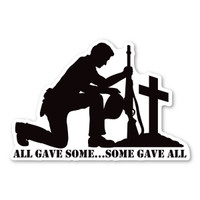 All Gave Some....Some Gave All Decal
