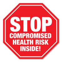 Stop Compromised Health Risk Inside! Stop Sign Magnet