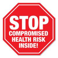 Stop Compromised Health Risk Inside! Stop Sign Magnet