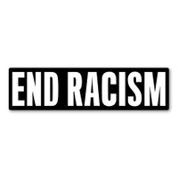End Racism Bumper Strip  Decal