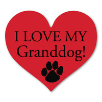 I Love My GrandDog Heart Magnet