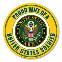 Proud Wife of a US Soldier Circle  Magnet