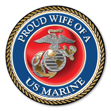 """In 1775, the Marine Corps was formed as the Continental Marines. They were specifically established to serve as an infantry branch that was able to engage in combat both on land and at sea during the American Revolutionary War. Today, members of the Marine Corps work closely with the Navy as well as the Army and the Air Force, gaining nicknames such as """"America's third Air Force"""" and """"America's second land Army."""" This Circle Magnet is a great way for Marine Wives to show their pride and support for their husbands' service to our country."""