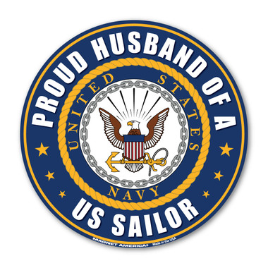 """The U. S. Navy was founded in 1775 as the Continental Navy during the Revolutionary War. Today, the men and women of the Navy continue to serve our country and protect our freedom. This 5"""" Circle Magnet is a great way for Navy Husbands to show their pride and support in their wives' service to our country."""
