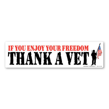 Regardless of which branch of service a veteran has served in, we should always be thankful.  Without their day-to-day sacrifice, our freedom would be non-existent.  Our If You Enjoy Your Freedom, Thank a Vet Bumper Strip Magnet is a great way to show your year-round support for our veterans.