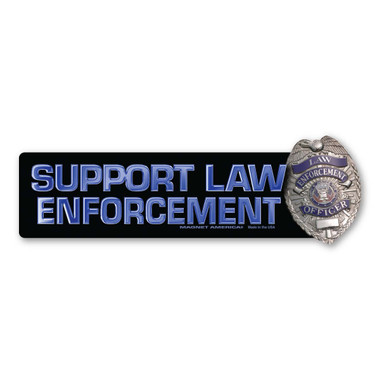 Show the men and women who risk their lives everyday to keep us safe by supporting them with our Law Enforcement Badge bumper strip magnet. Blue lives matter!