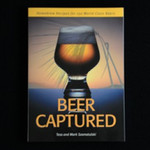 Beer Captured - by Tess & Mark Szamatulski