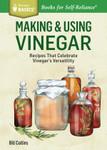 Making & Using Vinegar - by Bill Collins