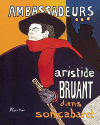 Art Classics Ambassadeurs Artistide Bruant