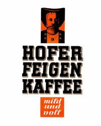 Art Classics Hofer Feigen Kaffee