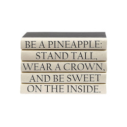 "E Lawrence Quotations Series: ""Be A Pineapple..."""