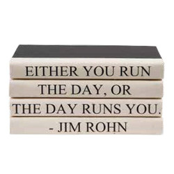 "E Lawrence Quotes - 04 - Day 4 Volume Jim Rohn Quote ""Either You Run The Day..."""
