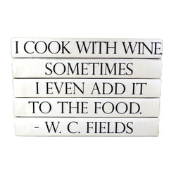 E Lawrence Quotations Series: W. C. Fields, Wine