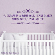 A dream is a wish your heart makes with crown - wall decal