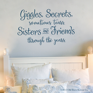Giggles, secrets, sometimes tears - wall decal