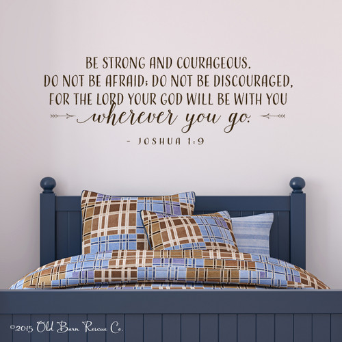 Be strong and courageous - wall decal
