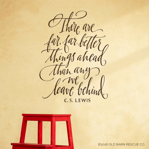 There are far, far better things ahead - wall decal