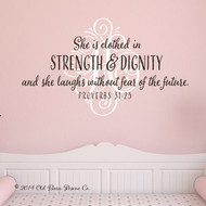 She is clothed with strength and diginity - personalized wall decal