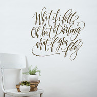 What if i fall - wall decal