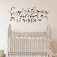 his eye is on the sparrow - wall decal