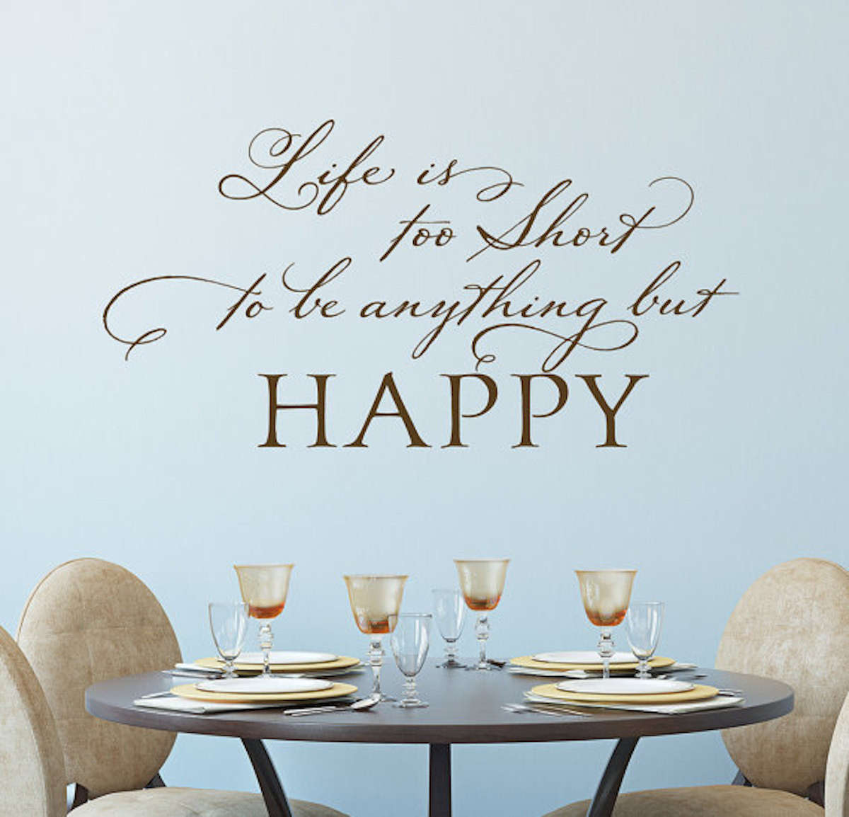 Life Inspiring Quotes Life Is Too Short Wall Decal Old Barn Rescue