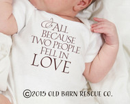 All Because Two People Fell in Love - Baby Onesie Close