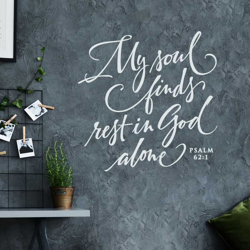 My Soul Finds Rest Wall Decal Psalm 62 1 Bible