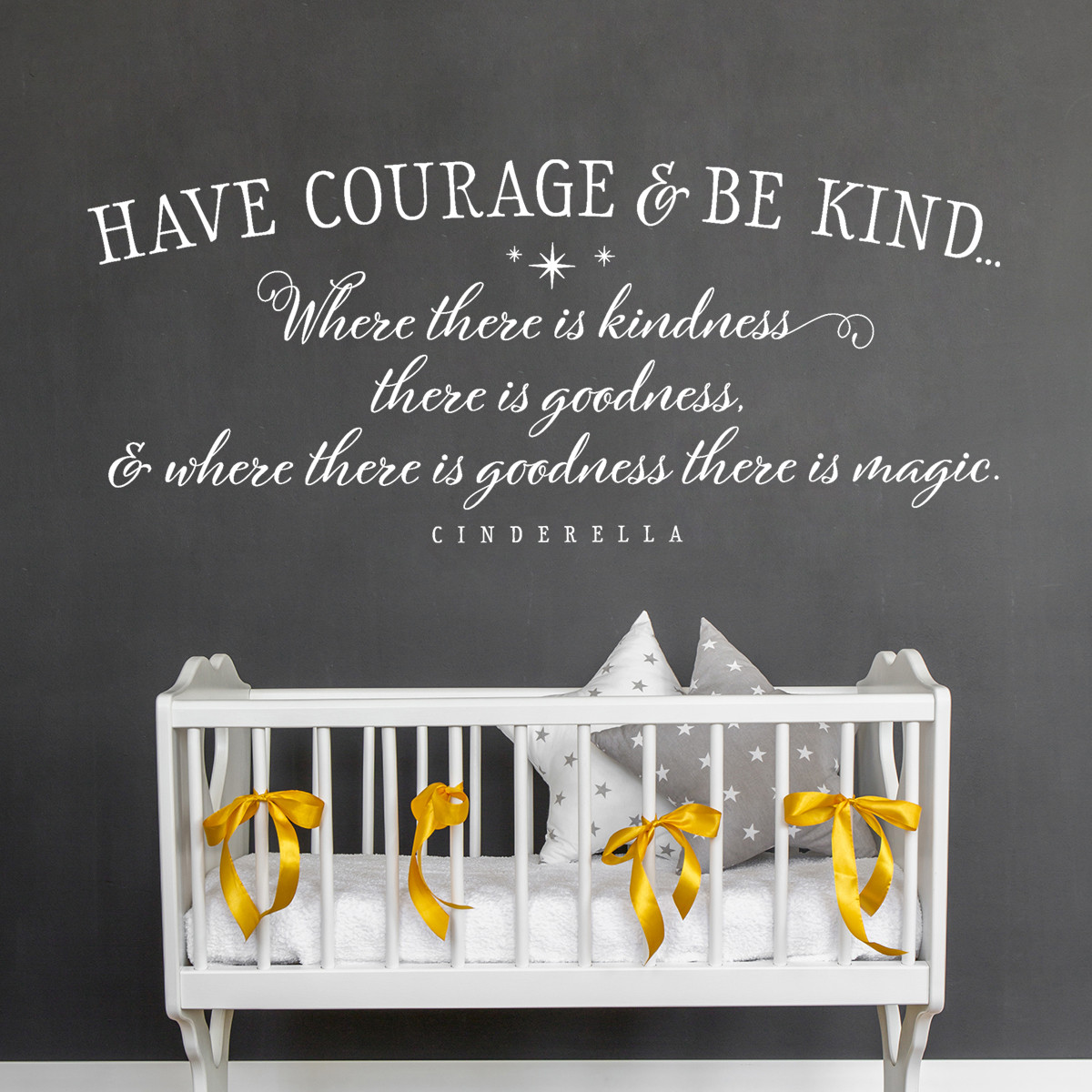 Have Courage And Be Kind Cinderella Quotes Kids Wall Decal Old