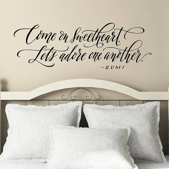 Come on Sweetheart Decal | Bedroom Wall Decor | Rumi Quote