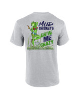 TGW MUD CRICKETS DRIVE ME CRAZY TEE