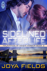 Sidelined Afterlife (Hauntings at Inner Harbor #3)