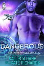 Dangerous (Centauri Brides)